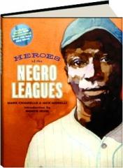 HEROES OF THE NEGRO LEAGUES