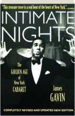 INTIMATE NIGHTS, REVISED: The Golden Age of New York Cabaret
