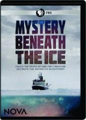 MYSTERY BENEATH THE ICE: NOVA