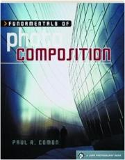 FUNDAMENTALS OF PHOTO COMPOSITION