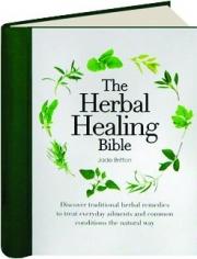 THE HERBAL HEALING BIBLE
