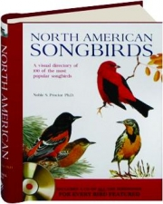 NORTH AMERICAN SONGBIRDS: A Visual Directory of 100 of the Most Popular Songbirds