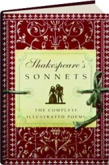SHAKESPEARE'S SONNETS: The Complete Illustrated Poems