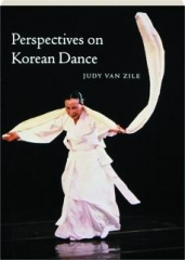 PERSPECTIVES ON KOREAN DANCE