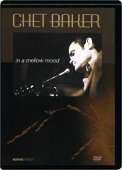 CHET BAKER: In a Mellow Mood