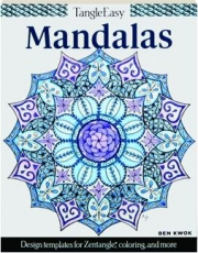 TANGLEEASY MANDALAS: Design Templates for Zentangle, Coloring, and More