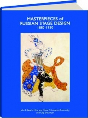 MASTERPIECES OF RUSSIAN STAGE DESIGN 1880-1930, VOLUME 1