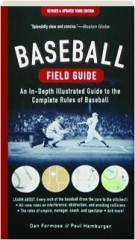 BASEBALL FIELD GUIDE, REVISED THIRD EDITION