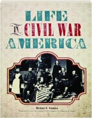 LIFE IN CIVIL WAR AMERICA