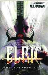 ELRIC, VOLUME ONE: The Balance Lost