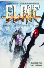 ELRIC, VOLUME TWO: The Balance Lost