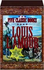LOUIS L'AMOUR: Five Classic Books