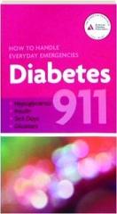 DIABETES 911: How to Handle Everyday Emergencies