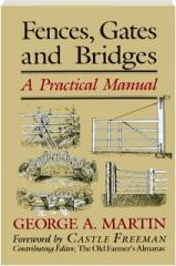 FENCES, GATES AND BRIDGES: A Practical Manual