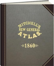 MITCHELL'S NEW GENERAL ATLAS 1860