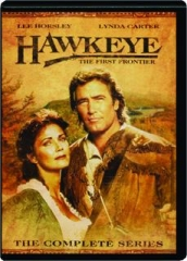 HAWKEYE: The First Frontier--The Complete Series