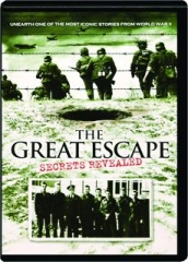 THE GREAT ESCAPE: Secrets Revealed