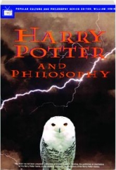 HARRY POTTER AND PHILOSOPHY: If Aristotle Ran Hogwarts