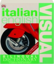 ITALIAN / ENGLISH VISUAL BILINGUAL DICTIONARY