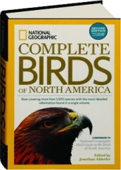 NATIONAL GEOGRAPHIC COMPLETE BIRDS OF NORTH AMERICA, SECOND EDITION REVISED