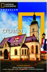 NATIONAL GEOGRAPHIC TRAVELER CROATIA, SECOND EDITION