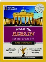 WALKING BERLIN: The Best of the City