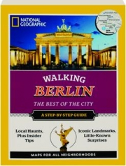 WALKING BERLIN: The Best of the City