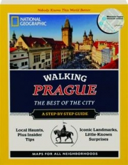 WALKING PRAGUE: The Best of the City