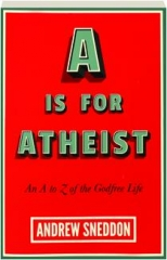 A IS FOR ATHEIST: An A to Z of the Godfree Life