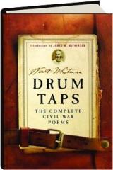 DRUM TAPS: The Complete Civil War Poems