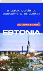 ESTONIA: Culture Smart!