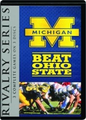 MICHIGAN BEAT OHIO STATE: Rivalry Series