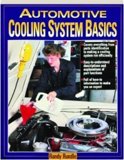 AUTOMOTIVE COOLING SYSTEM BASICS