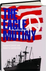 THE EAGLE MUTINY