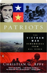 PATRIOTS: The Vietnam War Remembered from All Sides