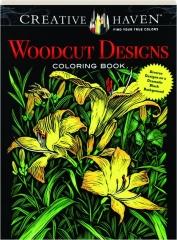 WOODCUT DESIGNS COLORING BOOK