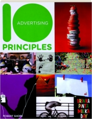 10 ADVERTISING PRINCIPLES