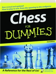 CHESS FOR DUMMIES, 2ND EDITION