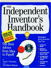 THE INDEPENDENT INVENTOR'S HANDBOOK
