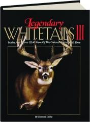 LEGENDARY WHITETAILS III