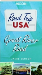 GREAT RIVER ROAD: Moon Road Trip USA