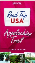 APPALACHIAN TRAIL: Moon Road Trip USA