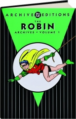 THE ROBIN ARCHIVES, VOLUME 1