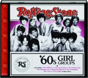 '60S GIRL GROUPS: Rolling Stone Presents
