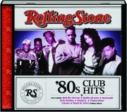 '80S CLUB HITS: Rolling Stone Presents