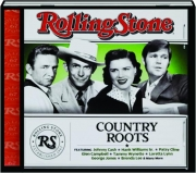 COUNTRY ROOTS: Rolling Stone Presents