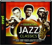 THE ESSENTIAL JAZZ CLASSICS