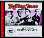 PIONEERS OF EARLY ROCK & ROLL: Rolling Stone Presents