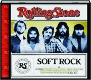 SOFT ROCK: Rolling Stone Presents