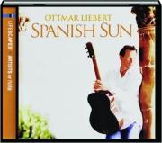 SPANISH SUN: Ottmar Liebert